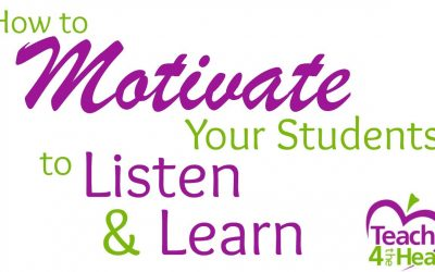 How to Motivate Your Students to Listen & Learn Part 1: How Can I Get These Kids to Listen to Me?